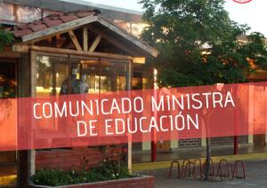 Comunicado Ministra de Educación